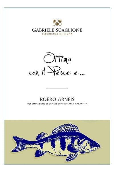 Gabriele Scaglione Roero Arneis Ottimo con il Pesce