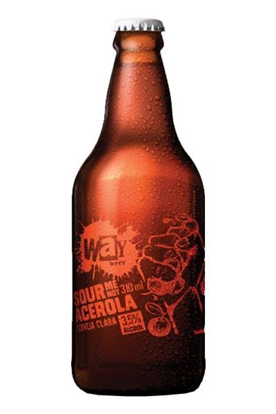 Way Beer Not Acerola Sour
