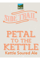 Upland Petal To Kettle